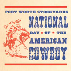 National Day of the American Cowboy Fort Worth